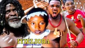 Iyielioba (Daughter Of The Gods) Season 1 - 2019 Nollywood Movie